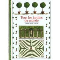 Tous Les Jardins Du Monde