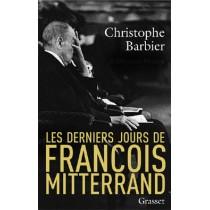 Les Derniers Jours De Francois Mitterrand