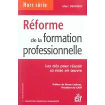 Reforme De La Formation Professionnelle - Les Cles Pour Reussir Sa Mise En Oeuvre