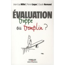 Evaluation : trappe ou tremplin ?