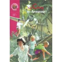 Les Cinq En Amazonie