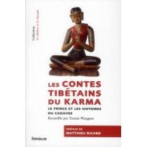 Les contes tibétains du karma - Histoires du prince et du cadavre