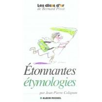 Etonnantes Etymologies