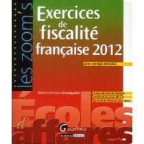 Exercices de fiscalité française 2012 - Avec corrigés détaillés (6e édition)