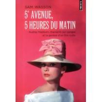 """5E avenue, 5 heures du matin - Audrey Hepburn, """"diamants sur canapé"""" et la genèse d'un film culte"""