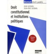 Droit constitutionnel et institutions politiques (28e édition)
