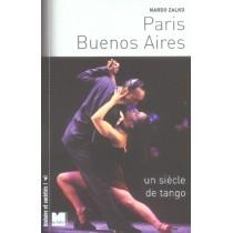 Paris Buenos Aires N Ed Un Siecle De Tango