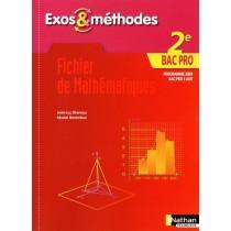 Fichier de mathématiques - 2Nde bac pro - Exos & méthodes - Bac pro 3 ans - Livre de l'élève (édition 2009)