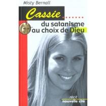 Cassie B : Du Satanisme Au Choix De Dieu