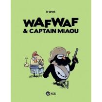 Wafwaf & Captain Miaou T.2 - Héros dans l'herbe
