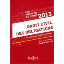 Annales droit civil des obligations - Méthodologie et sujets corrigés (édition 2013)