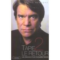 Tapie 2, Le Retour