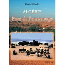 Algérie - Pays de l'ocre rouge