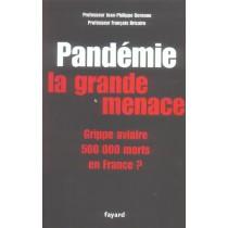 Pandemie La Grande Menace