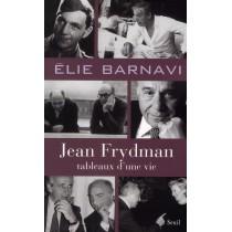 Jean Frydman - Tableau d'une vie