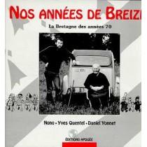Nos Annees De Breizh : Bretagne, Annees 70