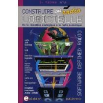 Construire Une Radio Logicielle (Software Defined Radio). Dela Reception Analogique A La Radio Numer