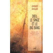 Dieu Le Singe Et Le Big Bang