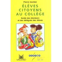 Eleves Citoyens Au College - Guide Des Electeurs Et Des Delegues Des Eleves
