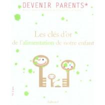 Cles D'Or De L'Alimentation De Notre Enfant (Les)