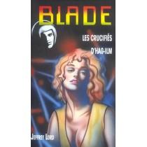 Blade T.160 - Les crucifiés d'Hag-Ilm