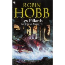 Les pillards - Les cités des anciens t.6
