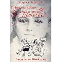 Thérèse de Lisieux - Une espérance pour les familles