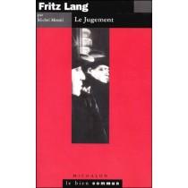 Fritz Lang - Le Bien Commun