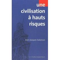 Une civilisation à hauts risques