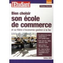 Bien choisir son école de commerce et sa filière d'économie-gestion à la fac (édition 2009)