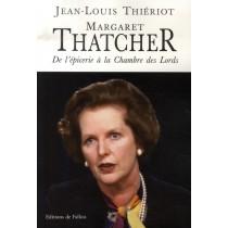 Margaret thatcher - De l'épicerie à la chambre des lords