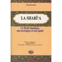 La sharî'a - Le droit islamique, son envergure et son équité