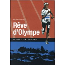 Rêve d'Olympe - Le destin de Samia Yusuf Omar