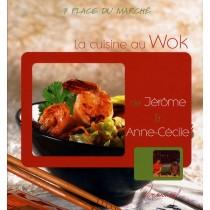 La cuisine au wok de jérôme et anne-cécile