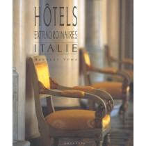 Hotels Extraordinaires - Italie