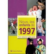 Nous, les enfants de 1997 - De la naissance à l'âge adulte