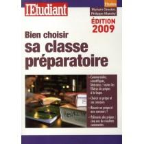 Bien choisir sa classe préparatoire (édition 2009)