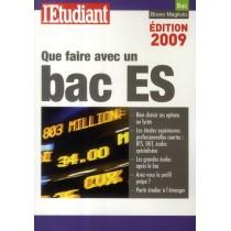 Que faire avec un bac ES (édition 2009)