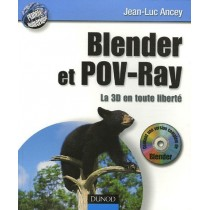 Blender Et Pov-Ray - La 3d En Toute Liberte