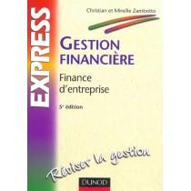 Gestion Financiere - Finance D'Entreprise - 5E Edition
