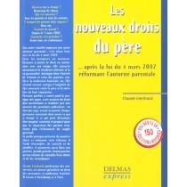 Les Nouveaux Droits Du Pere Apres La Loi Du 4 Mars 2002 Reformant L'Autorite Parentale