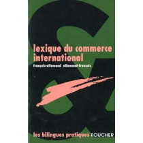 Lexique Du Commerce International Allemand Francais - Francais Allemand