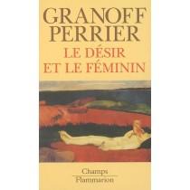 Le Desir Et Le Feminin
