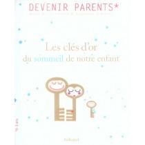 Cles D'Or Du Sommeil De Notre Enfant (Les)