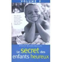 Le Secret Des Enfants Heureux T.2