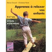 Apprenez A Relaxer Vos Enfants De 2 A 7 Ans En Les Amusant