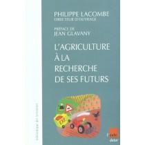 Quatre Scenarios Pour L'Avenir De L'Agriculture