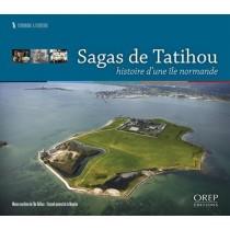 Sagas de Tatihou - Histoire d'une île Normande