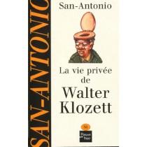San-Antonio T.36 - La vie privée de Walter Klosett