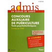 Concours auxiliaire de puériculture - Tests psychotechniques - Entrée en IFAP - Je m'entraîne (3e édition)